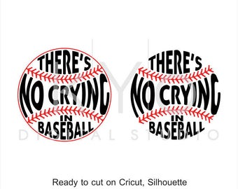 Baseball SVG cut files, There Is No Crying In Baseball svg, Baseball stitches svg, svg cut files for Cricut and Silhouette