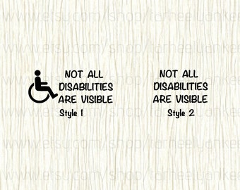 Not all disabilities are visible decal, Car Decal, Awareness Decal, Alert Decal, Disability Decal, Handicap Decal, Wheelchair Accessory,PTSD