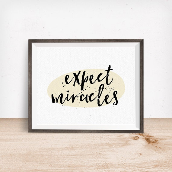Printable Art, Expect Miracles, Inspirational Quote, Motivational Art, Typography Quote, Digital Download Print, Quote Printables
