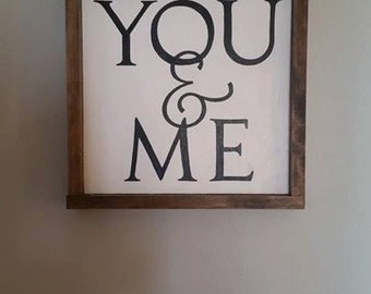 You and Me Wood Sign, Wood Signs, Framed Wood Signs, Rustic Decor, Home Decor, Wall Decor, Wall Hangings, Framed Wood, Farmhouse, Signs
