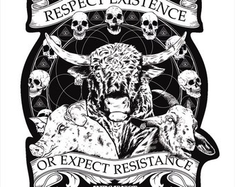 Vegan Sticker - Respect Existence or Expect Resistance