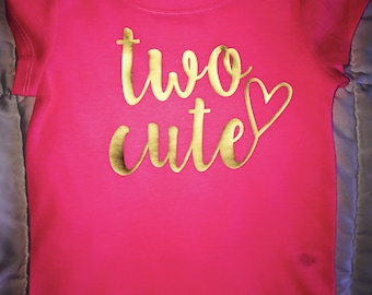 Hot PInk-Two Cute Shirt- Toddler Shirt- Two Year Old Birthday Shirt- Too Cute Heart Shirt Cute Birthday girl Shirt- Second birthday party