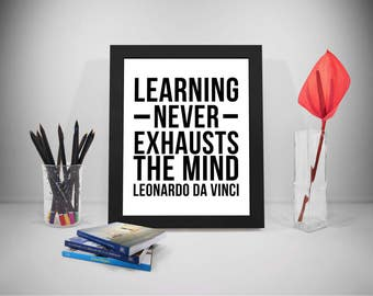 Learning Printable Quotes, Leonardo Da Vinci Sayings, Education Print Art, Mind Inspirational Prints, Learning Black And White Printable