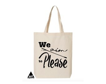We Aim To Please Tote Fifty Shades Of Grey Cotton Canvas Tote