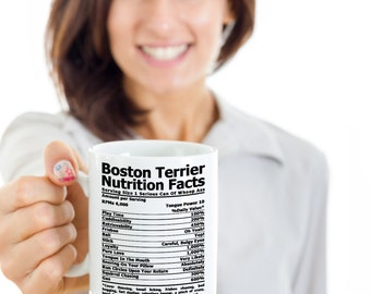 Boston Terrier Nutrition Coffee mug, Tea mug, Coffee cup, Boston Terrier Gifts   Parcel WILL NOT arrive in time for Xmas