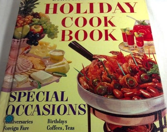 MID CENTURY COOKBOOK 1950s -60s Holiday Cook Book Thanksgiving Christmas  Birthdays Retro Recipes Vintage Cookbook Better Homes Gardens