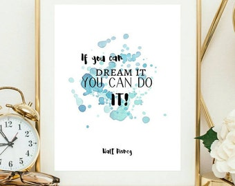 disney quote print,  off, girlfriend wall art, inspirational quote, big dreams, dream big wall decor, daughter wall art, dream big,