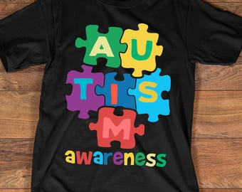 Autism Awareness T-shirt, Autism Shirt Collection to Support Autism Kids and Raise Awareness of Autism - Up to 3XL