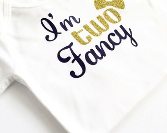 I'm two fancy, bodysuit, two, 2, second birthday, baby girl, princess, birthday girl, photo shoot, cake smash, gold glitter, bow