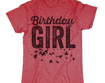 Birthday Girl Shirt. Party T-shirt. Birthday Outfit. Gift for Her.
