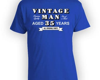 Funny Birthday Shirt 35th Birthday Gift Ideas Personalized T Shirt Bday Present Custom TShirt Vintage Man Aged 35 Years Old Mens Tee - BG327