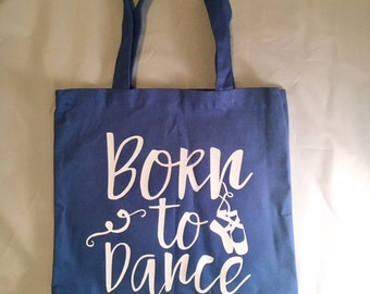Born to Dance with Ballet Shoes Blue Canvas Tote Bag