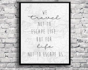 Travel Motivational Inspiration Quote - Instant Download Digital Print Interior Design Home Decor Living Room Bedroom Printable Art Poster