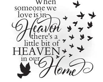 Heaven in our home SVG clipart, in loving memory Quote Art, Digital Cutting File, heaven decal, Clipart in Svg Png Jpeg Cricut & Silhouette