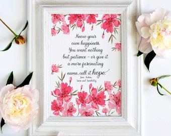Jane Austen Sense and Sensibility Quote - home and wall decor - Instant Download.