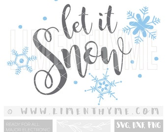 Let it Snow SVG Snowflake Clipart Clip Art Snow Snowman Christmas Winter Holiday clipart Svg / cut files for silhouette / At
