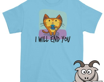 I Will End You Cat Shirt, Funny Cat Shirt, Kitty Cat Shirt, Innocent Cat Shirt, Kitty Shirt, Orange Cat Shirt, Kitten Shirt, Evil Cat Shirt