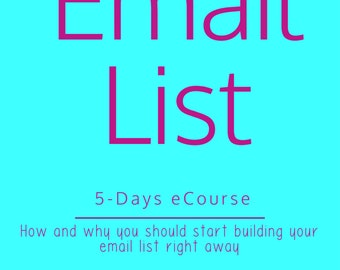 Email List | 5-Days eCourse
