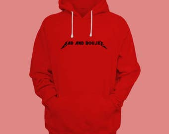 Bad And Boujee Hoodie - Migos Shirt, Culture Shirt, Hip Hop Merch, Golden Globes, Urban Fashion Hoodies by Raw Clothing