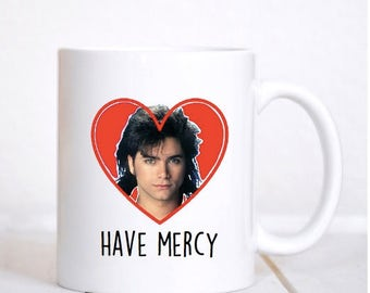 Have Mercy Mug / Have Mercy! / Uncle Jesse / Full House / 90s / 90's / TV / Jesse and the Rippers / 90s Mug / 90s Gift / Mercy / Gift /