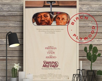DRIVING MISS DAISY - Poster on Wood, Morgan Freeman, Jessica Tandy, Dan Aykroyd, Print on Wood, Unique Gift, Movie Poster, Custom Print