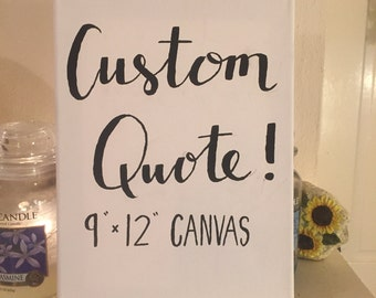 Custom Quote | Handpainted Canvas | Wall Art | Dorm Decor | Inspirational Quote | Customizable
