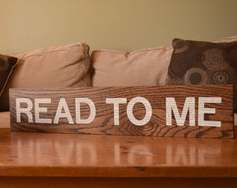 Handmade Read to Me sign