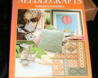 Needlecrafts - the complete book