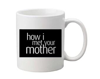 HIMYM logo mug,HIMYM logo cup,HIMYM coffee cup,coffee mug,tv show mug,Barney Stinson,legendary,suit up,Barney Stinson mug,funny coffee mug
