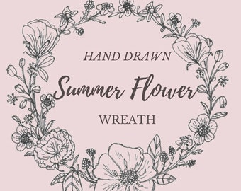 Hand Drawn Summer Flower Wreath- line drawing, flowers, plants, botanical, rustic, romantic