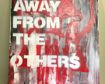stay away from the others