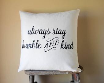 Joanna Gaines Style, Magnolia Market Pillows, Fixer Upper Pillows, Rustic Farmhouse Decor, Farmhouse Decorative Pillows, Always Stay Humble