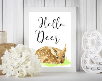 Hello Deer Fawn Woodland Nursery Print//Printable Art//Baby Shower Gift//Deer Print