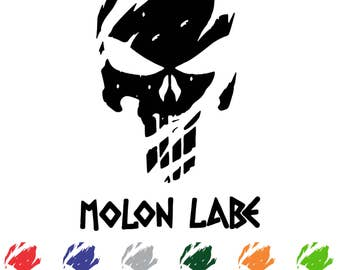 Punisher Skull,Distressed,Molon Labe,2A,Come and Take it,Custom,Vinyl Decal