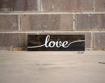 Love, Farmhouse Sign, Wooden Sign, Love Quote, Love Sign, Love Gift, Inspirational Quote, Wood Sign, Wooden Signs, Wood Signs, Love Decor