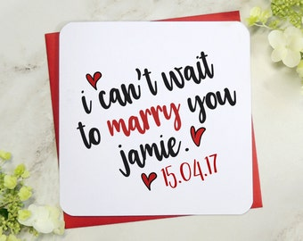 personalised i can't wait to marry you wedding day, engagement card, engaged fiancee fiance card