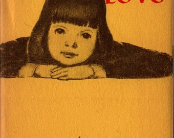 A Little Girl is Something to Love - 1969 - Vintage Book