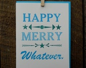 Happy Merry Whatever Letterpress Holiday Cards