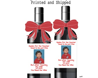 Funny Teacher/Child Care Appreciation CUSTOM Wine Labels An Apple for the Teacher (6 Labels) Your Photo-  See listing for Text Options
