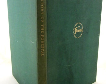 STORY Of The FORESTAL The Forestal Land, Timber and Railways Company, Ltd. 1956