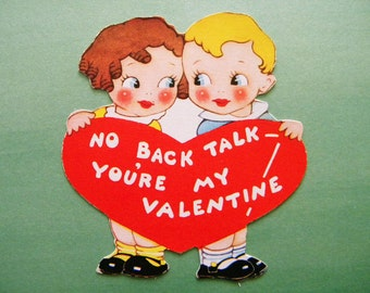 Vintage Valentine's Day Card Boy and Girl No Back Talk