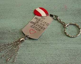 Fishing Lure Keychain My Husband Is My Greatest Catch Personalized Mens Keychain Gift for Boyfriend Hand Stamped Dog Tag Birthday Gift Him