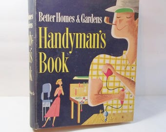 Vintage Handyman's Book Better Homes and Gardens, Mid-Century How To Book, DIY Father's Day Gift, Paper Ephemera 1957 5th Printing Hardcover
