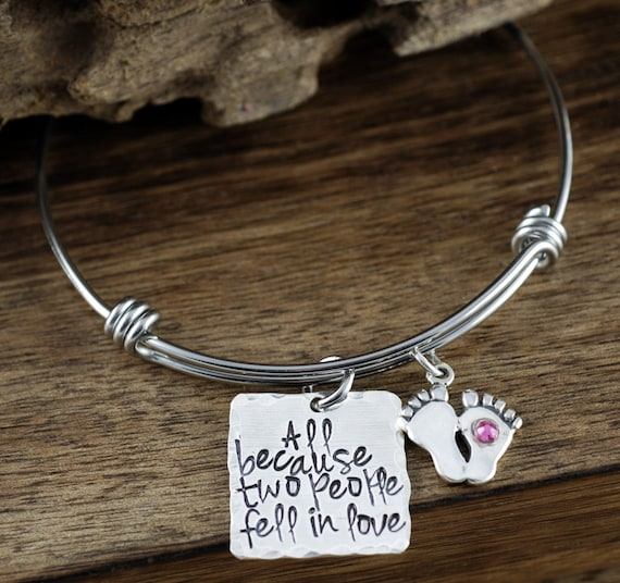 New Mom Gift with Baby Feet, All Because Two people fell in Love, Personalized Bangle Bracelet, Anniversary Gift, Hand Stamped Jewelry