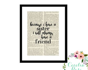 Because I Have a Sister I will Always Have A Friend Inspirational Upcycled Vintage Book Page Art Box Frame or Print