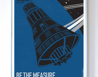 Mercury Friendship 7 Spacecraft - Be The Measure, Science Poster, Art Print, Stellar Science Series™