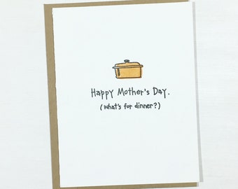 Funny Happy Mother's Day Card - What's for dinner? - from kids - mom - cooking - stepmother - stepmom - grandmother