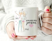Personalized Best Friend Gift,-you're my person - Unique Friendship Gift, BFF Gift,Best Friend Birthday Gift,Mug coffee,Funny Coffee cup