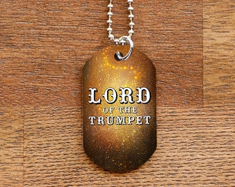 Lord of the Trumpet Dog Tag Necklace for Band Geeks