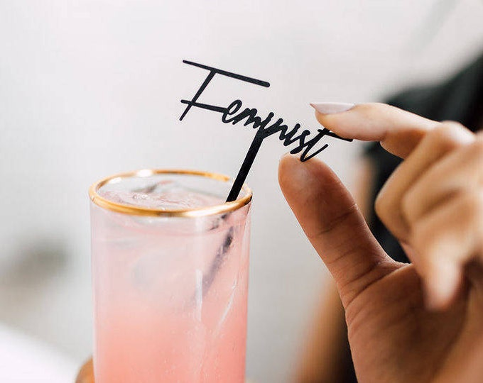 Feminist 4 CT. Drink Stirrers, Stir Sticks, Swizzle Sticks, Laser Cut, Feminism, Grab Back, Women Power, Girl Power